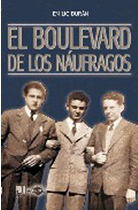 «El boulevard de los naúfragos» de Emilio Durán