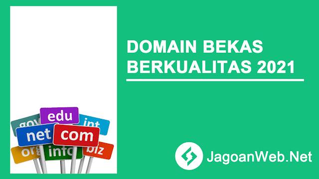 Domain Bekas Berkualitas 2021