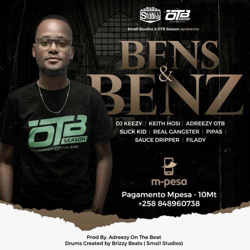 BAIXAR MP3 | Adreezy On The Beat - Bens And Benz feat. DJ Keezy, Keith Hosi, Slick Kid, Real Gangster, Pipas, Dripper & Filady) | 2020