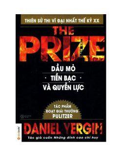 Dầu mỏ, tiền bạc và quyền lực - Daniel Yergin