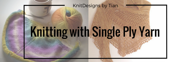 Sunapee Shawl, knitting with single ply yarn, knitdesigns by tian