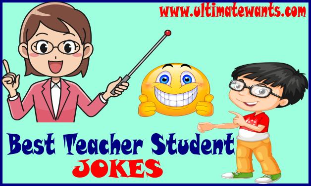100 Best Teacher Student Jokes, Funny Teacher and Student Jokes