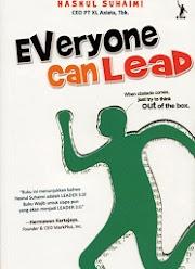 Resensi Buku Motivasi : Everyone can Lead, Hasnul Suhaimi