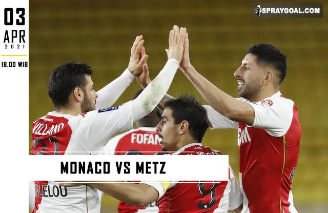 Prediksi Skor Monaco Vs Metz Sabtu 3 April 2021