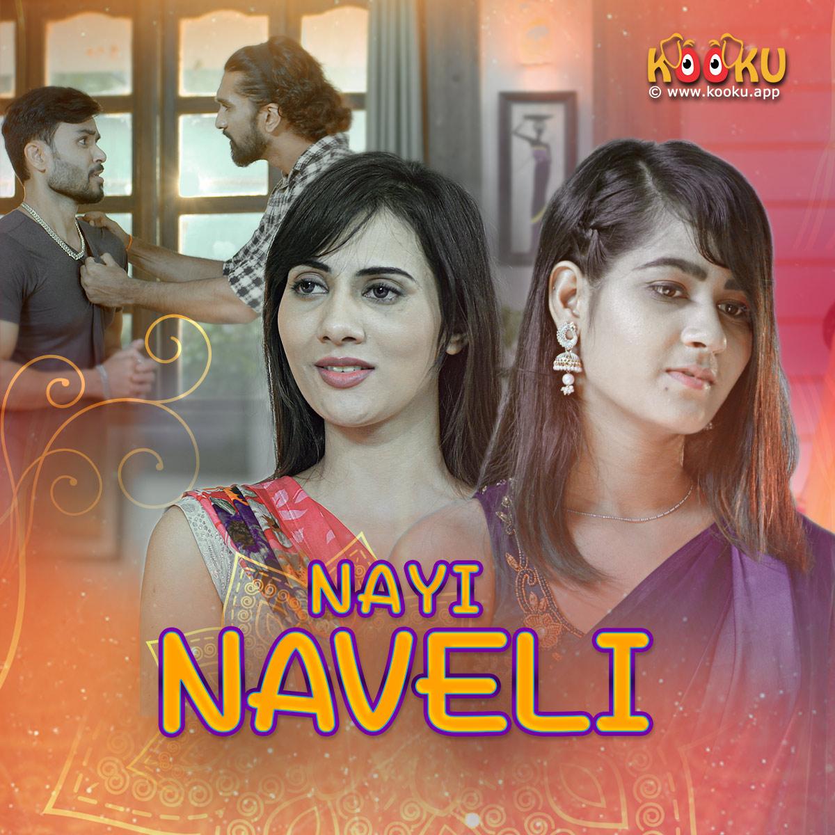 Nayi Naveli 2021 S01 Hindi Kooku Complete Web Series 720p HDRip 330MB x264