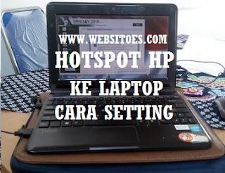 Hotspot dari HP ke Laptop - Cara Setting