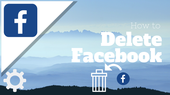 How To Delete Your Facebook<br/>