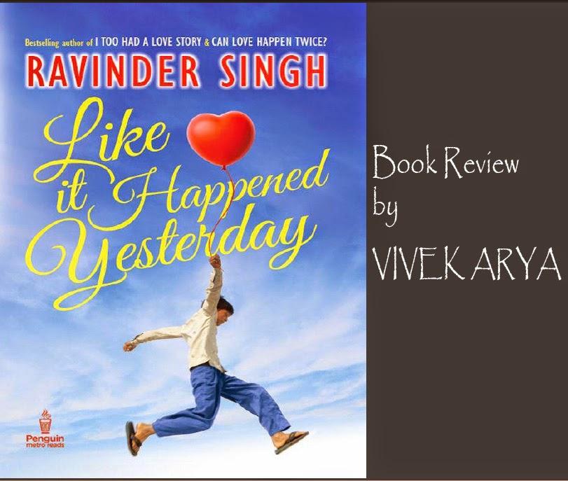 Like It Happened Yesterday Book By Ravinder Singh