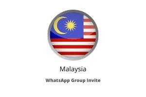 malaysia whatsapp group link