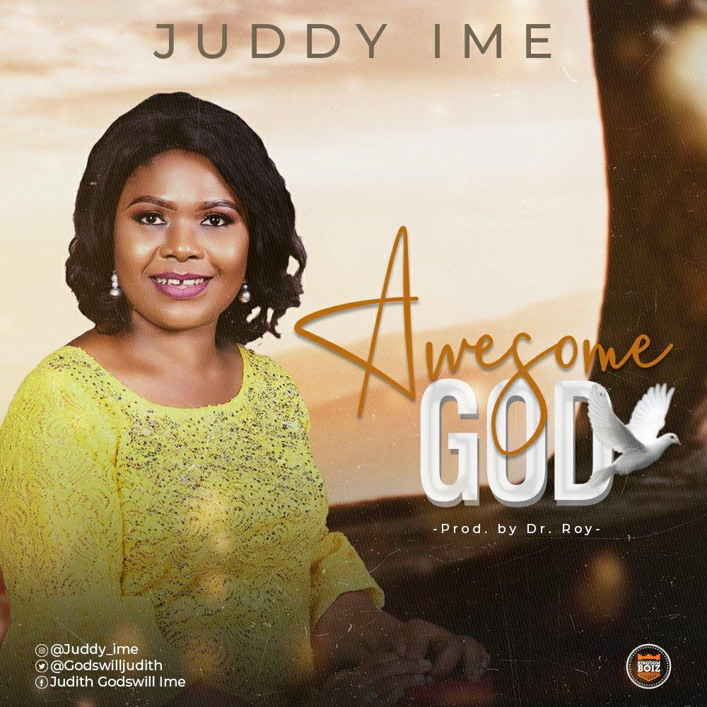 Juddy Ime - Awesome God Lyrics & Audio