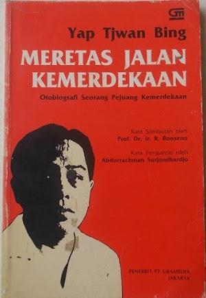 Meretas Jalan Kemerdekaan (Otobiografi Seorang pejuang Kemerdekaan )