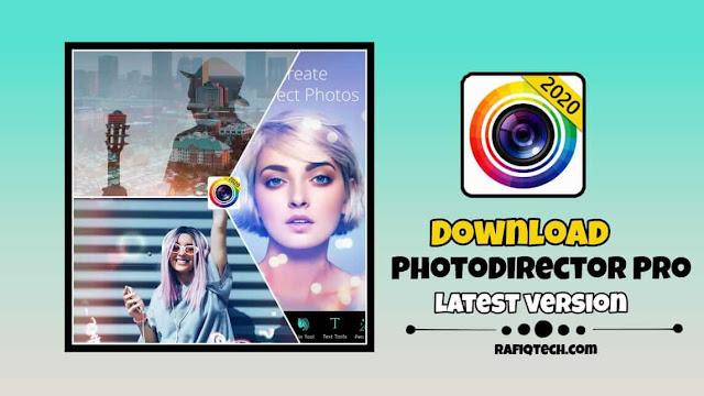 تحميل تطبيق  PhotoDirector Mod Pro  APK- أخر إصدار