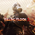 The development Of  Killing Floor 2 Is finished