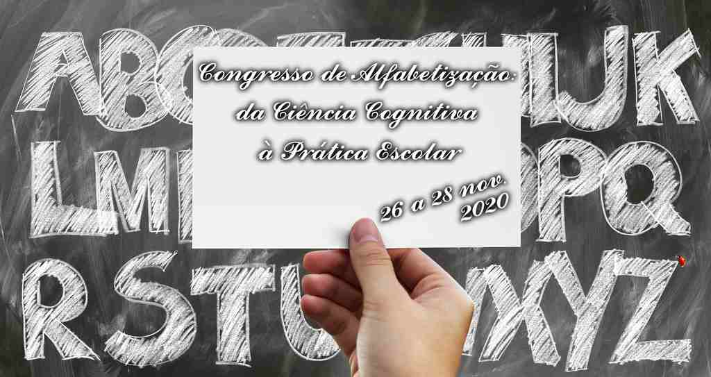 Congresso de Alfabetização: da Ciência Cognitiva à Prática Escolar - 26 a 28/11