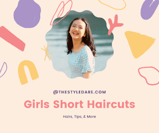 Girls Short Haircuts