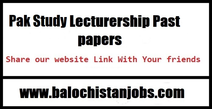 Pak Study Balochistan Lectureship Past Papers PDF download