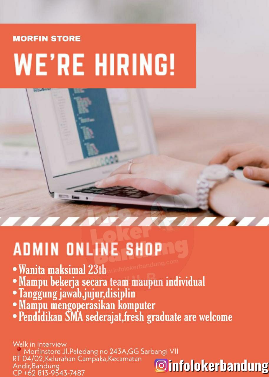 Lowongan Kerja Admin Online Shop Morfin Store Bandung Juni 2020