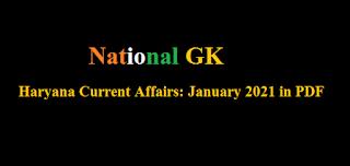 Haryana Current Affairs: January 2021 in PDF