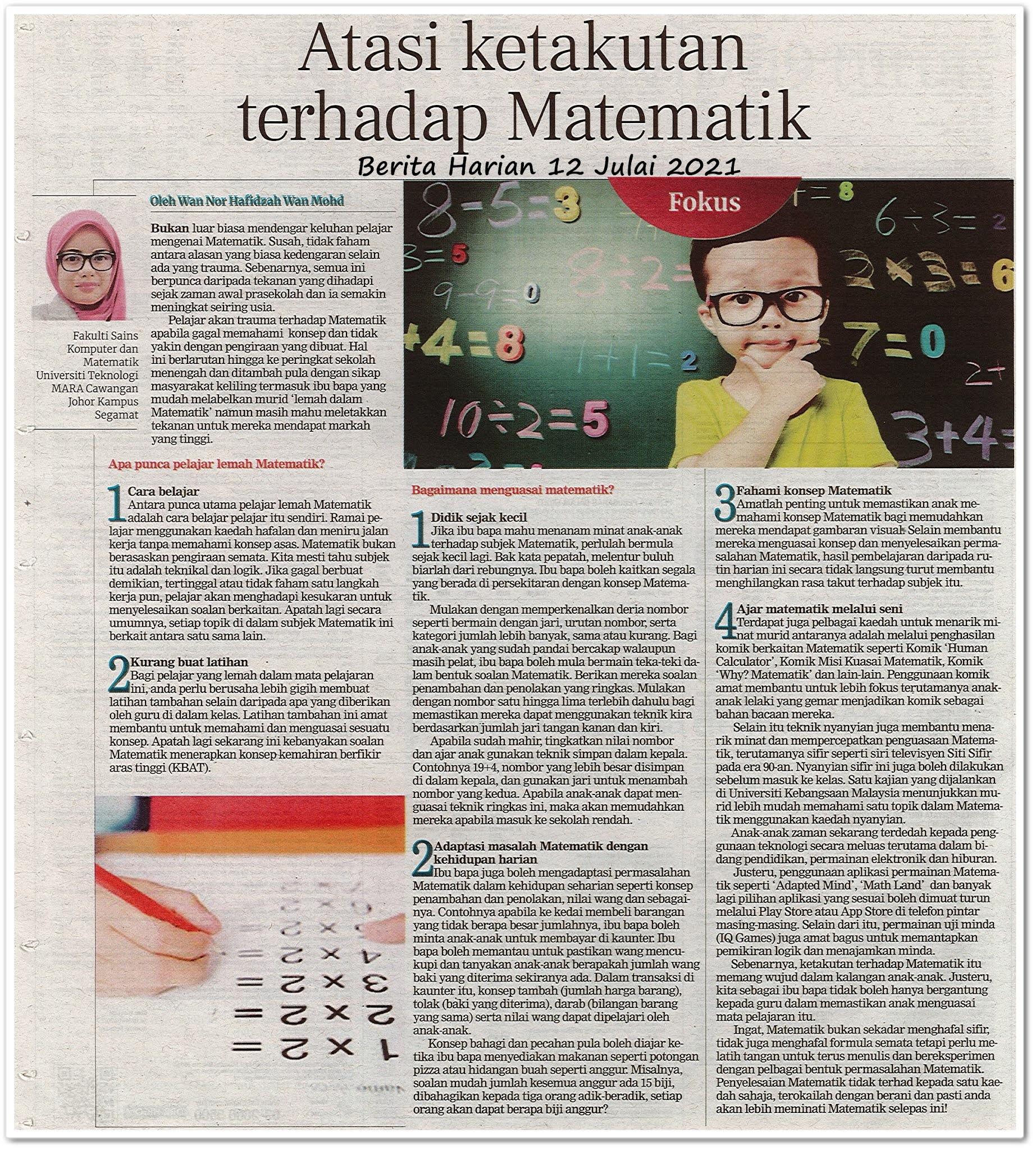 Atasi ketakutan terhadap Matematik - Keratan akhbar Berita Harian 12 Julai 2021
