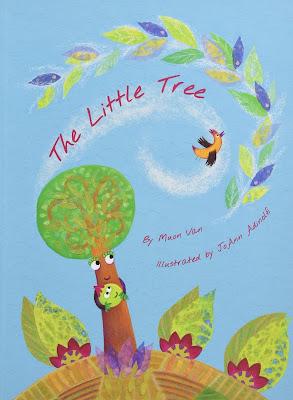 The Little Tree. By Mượn Thị Văn. Illustrations by JoAnn Adinolfi.