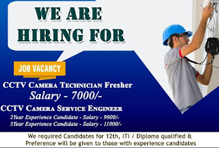 12th Pass, ITI, diploma Holders Recruitment For CCTV Camera Technician fresher and Service Engineer