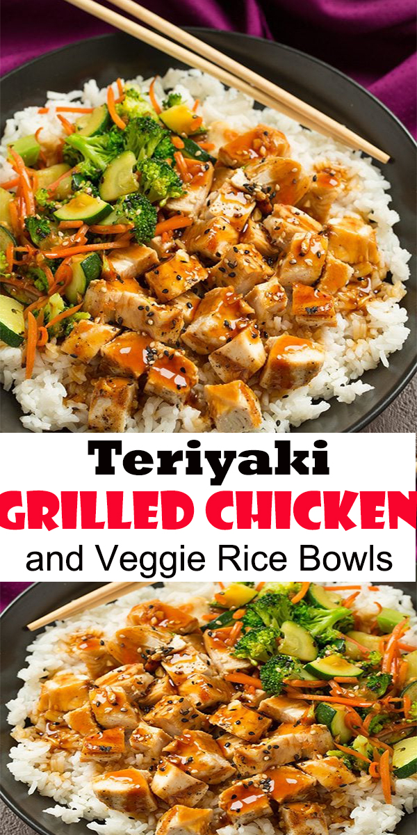 Teriyaki Grilled Chicken and Veggie Rice Bowls | Easy Chicken Recipe #chicken #grilled #veggie #teriyaki #dinner