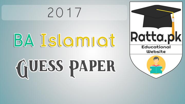 BA Islamiat Guess Paper 2017 Punjab University
