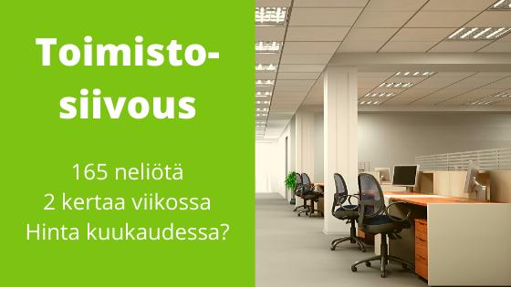 Mikä on toimistosiivouksen hinta 165 neliön toimitilaan Tampereella?