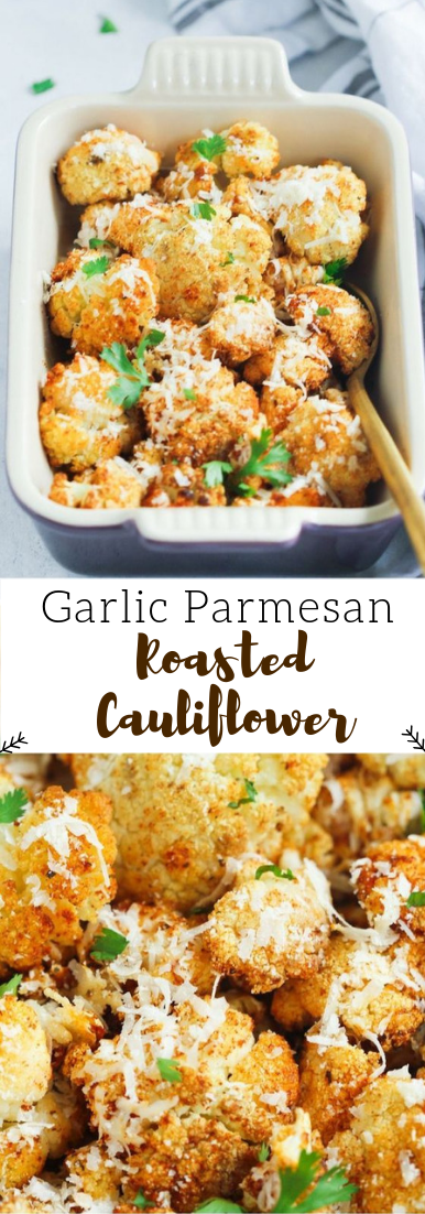 Garlic Parmesan Roasted Cauliflower #dinner #garlicpemersanrecipe