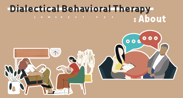 Dialectical behavioral therapy,what is dialectical behavioral therapy,Dialectical behavioral therapist near me,Dialectical behavioral therapy near me,Dialectical behavior therapy workbook,Dialectical behavioral therapy techniques,dialectical behavior therapy (dbt),borderline personality,bpd symptoms,dbt skills,emotionally unstable personality disorder,therapy