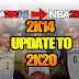 NBA 2K14 UPDATE TO 2K20