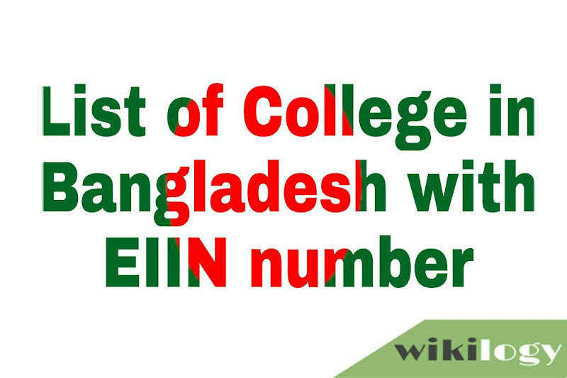 List of all colleges in Bangladesh with EIIN & All Govt College