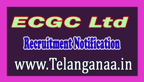 ECGC Ltd (Export Credit Guarantee Corporation of India Ltd )Recruitment Notification 2016