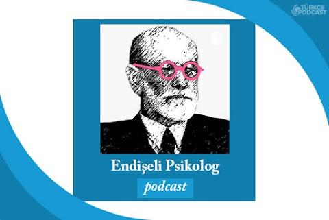 Endişeli Psikolog Podcast