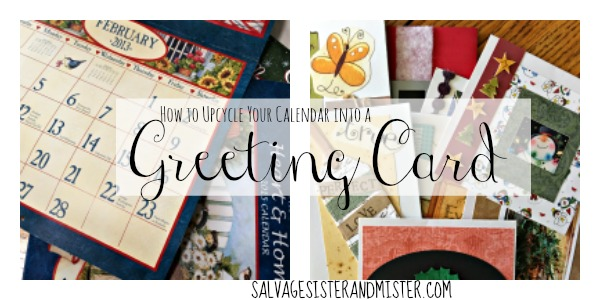 How to Upcycle Your Calendar into a Greeting Card wtih materials you already have on hand