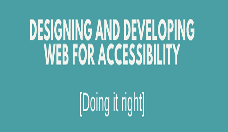 Accessible Web Design & Development: [Doing It Right] #infographic