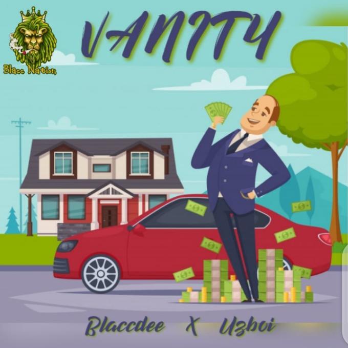 Music : Blaccdee – Vanity Ft Uzboi