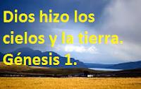Génesis 1 - reflexión - sermón - estudio - análisis