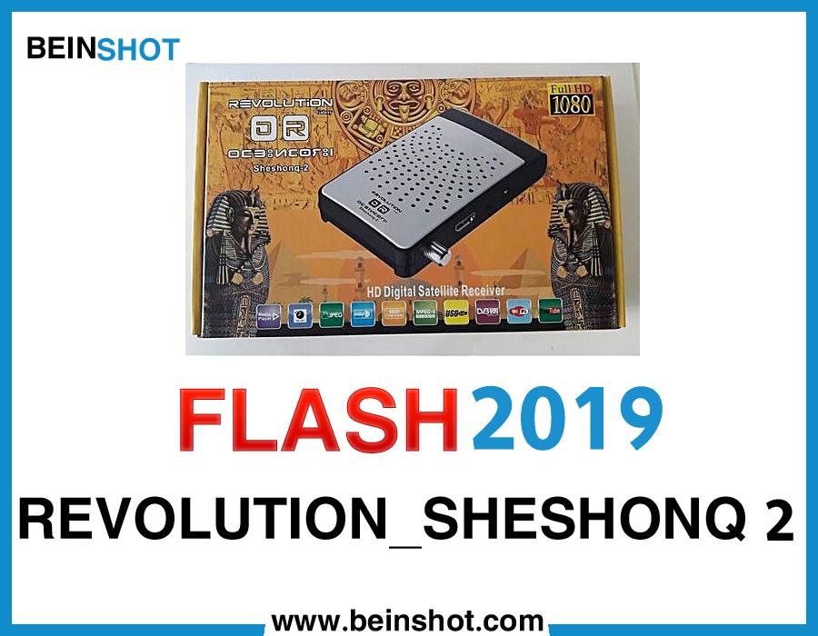 التحديث الرسمي لجهاز REVOLUTION_SHESHONQ 2 2019