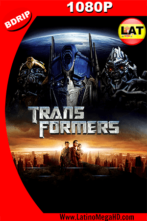 Transformers (2007) Latino HD BDRIP 1080P ()