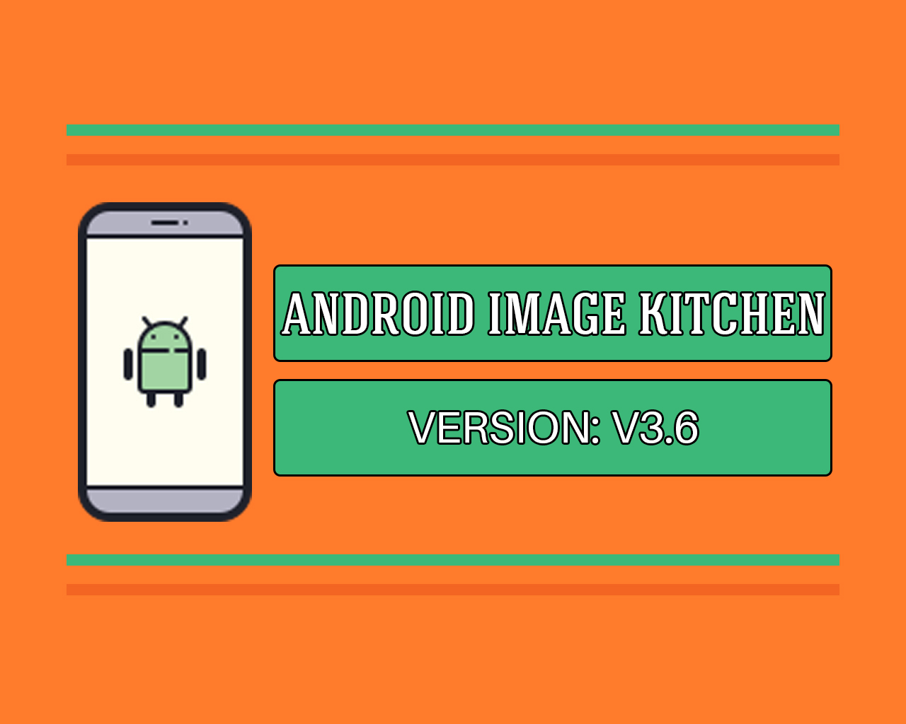 Android Image Kitchen v3.6 Full Version Free For Windows 7/8.1/10