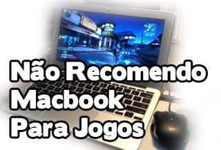 macbook é bom ou não para jogos e games