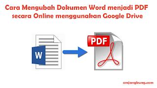 Cara Mengubah Dokumen Word menjadi PDF secara Online menggunakan Google Drive