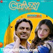 Crazy Lagdi Lyrics – Motichoor Chaknachoor (2019)