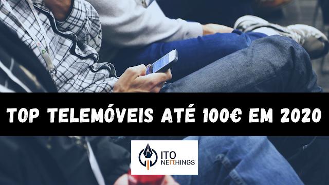 Top telemóveis até 100€ em 2020