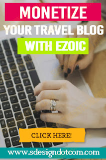 Monetize your travel blog with Ezoic | 1st month advertising on the blog