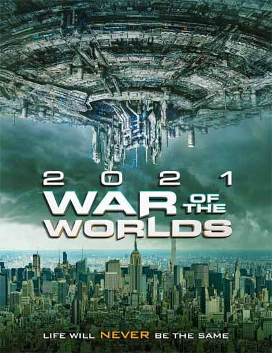 La Guerra de los Mundos 2021