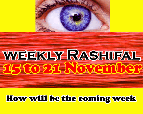 all about Weekly Rashifal 15 to 21 November 2020 in english by best astrologer in india