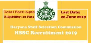 Haryana Staff Selection Comission Recruitment 2019 : 6400 Vacancies for Constable & SI