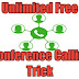 Unlimited Free Conference Calling Trick